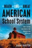 Death and Life of the Great American School System cover