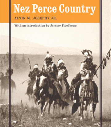 From cover image of 'Nez Perce Country,' by Alvin M. Josephy Jr.
